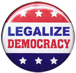 legalize democracy