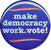 make democracy work button